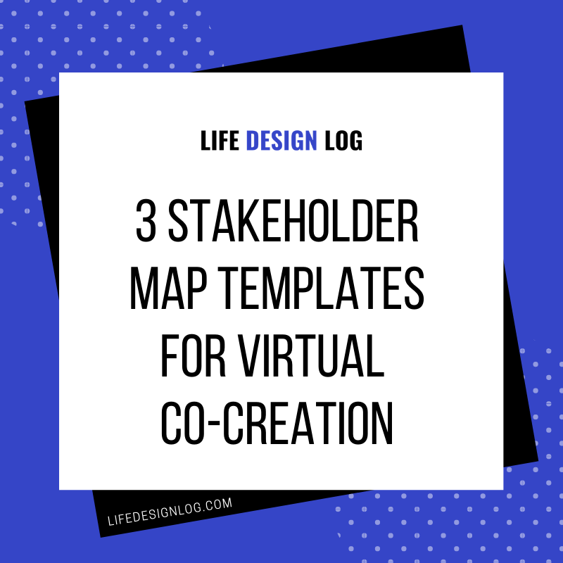 Pinterest graphic for 3 Stakeholder Map Templates for Virtual Co-Creation